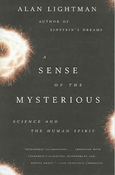 A Sense of the Mysterious By Lightman, Alan